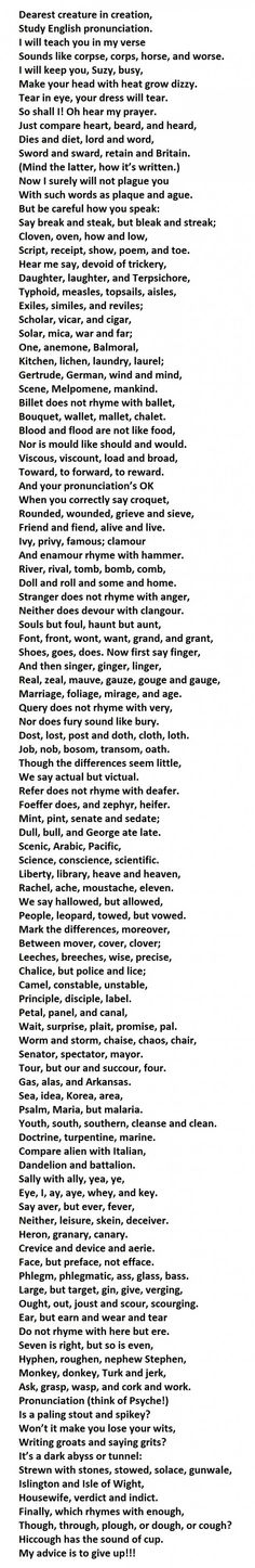 every word in this poem, you will be speaking English better than 90% of the native English speakers in the world.  After trying the verses...