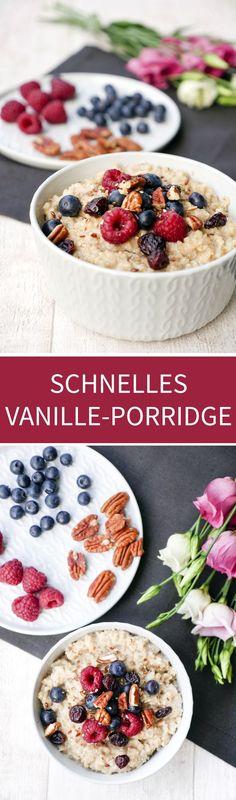Vanilla Porridge – fast and healthy breakfast - Camping Essen Sweet Recipes, Vegan Recipes, Clean Eating, Healthy Eating, Snacks, Smoothie Bowl, Finger Foods, Food Inspiration, Breakfast Recipes
