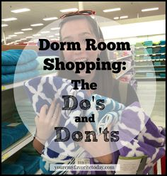 Dorm room shopping: The Do's and Don'ts