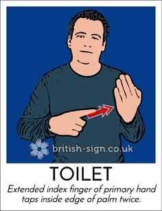 Today's #BritishSignLanguage sign is: TOILET (there are a few sign variations for this word) #WorldToiletDay