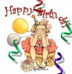 H Bday girl Today Is Your Birthday, Birthday Wishes For Kids, Cute Birthday Cards, Friend Birthday, Birthday Greetings, Birthday Memes, Birthday Stuff, Bday Girl, Mary Engelbreit