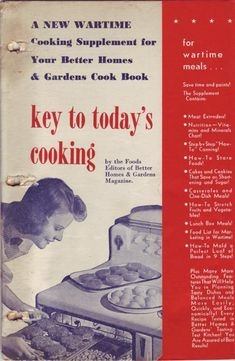 Wartime Cooking Supplement in the Better Homes & Gardens Cookbook, 1943 Retro Recipes, Old Recipes, Vintage Recipes, Cookbook Recipes, Cooking Recipes, Wartime Recipes, Food Rations, Vintage Cooking, Minerals