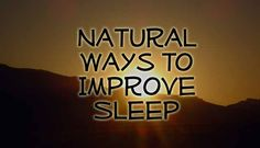 How to Improve Sleep Naturally
