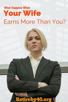 What Happens When Your Wife Earns More Than You? 4 out of 10 wives earn are the primary earner in their family. Some families are having a lot of trouble adjusting to this new reality.