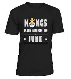 Kings Born In June  #september #christmas #shirt #gift #ideas #photo #image #gift #uncle #funcle