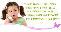 """There are many ways of """"tempting"""" your child to speak. Here are 8 Communicative Temptations I have found helpful in therapy. After getting the idea of how this works, I'm sure you will be able to come up with some of your own """"temptations"""". If you do and they seem to work for you, please share them with us. - See more at: http://mommyspeechtherapy.com/?p=78#sthash.FEa29XIG.dpuf"""