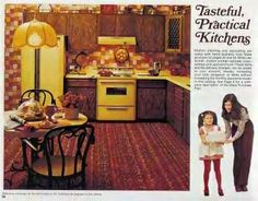 70's kitchens.  For some reason, avocado green and pea yellow with dark wood cabinets were the colors of choice.