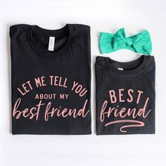 77b2e4e9 Let Me Tell You About My Best Friend / Best Friend | PINK LETTERING | Mommy.  Little Mama Shirt Shop