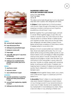 "Raspberry crepe cake with nectarines and cream. I saw this in ""The Big Chill"" in Martha Stewart Living July August 2014."