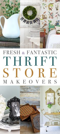 10 Fresh and Fantastic Thrift Store Makeovers - The Cottage Market