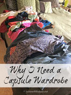 Why I Need a Capsule Wardrobe