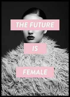 Future is female poster in the group poster / sizes and formats / be . - Future is female poster in the group posters / sizes and formats / at Desenio AB - The Words, Graphisches Design, Design Girl, Graphic Design, Groups Poster, Poster Sizes, Plakat Design, Poster Design, Quote Design