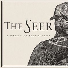 "Director Laura Dunn interviews Wendell Berry for the forthcoming documentary ""The Seer: A Portrait of Wendell Berry."""