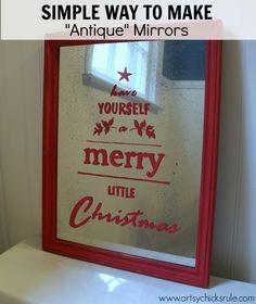 Antique Mirror Tutorial - Pottery Barn Inspired Christmas Sign - #potterybarn #Christmas #antiquemirror artsychicksrule.com