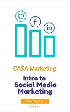 FREE CASA Marketing: Intro to Social Media Marketing eBook