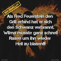 #feuerstein #grill #blasen #spruch #sprüche #spruchseite #zitat #zitate