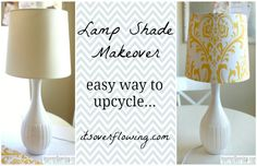 Recover a Lamp Shade Tutorial  -- EASY Way to Change Room Decor!