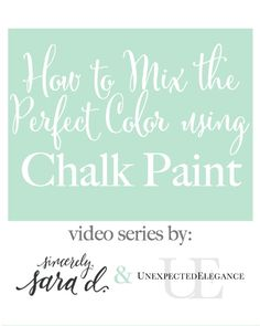 Do you have a project that needs a specific color but want to use chalk paint?!?  Check out this video tutorial on mixing chalk paint for the perfect color!