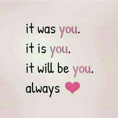 You and only you always and forever my love 😙 Love Quotes For Him Deep, Love Quotes For Boyfriend, Romantic Love Quotes, Love Yourself Quotes, Silence Quotes, I Love You Baby, Heart Touching Shayari, One Liner, Husband Love