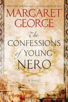 Thoughts in Progress: The Confessions of Young Nero