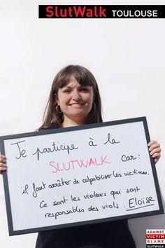 Pourquoi je participe à la SLUTWALK... #slutwalk #endvictimblaming #stopsexism #stoprapeculture #stopslutshaming
