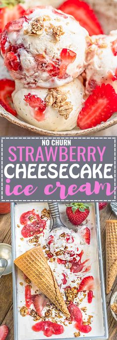 No Churn Strawberry Cheesecake Ice Cream is the perfect frozen sweet treat for summer. Best of all, super simple to make and no ice cream maker needed! Full of delicious fresh strawberries, cream chee (Berry Icecream Cake)