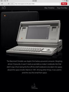 Apple's first truly portable computer. Macintosh Portable 1989 16lbs
