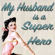 My Husband is a Super Hero