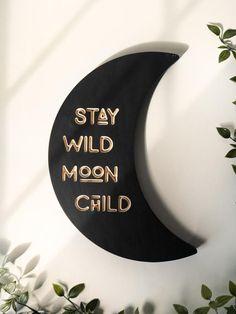 boho home decor Stay Wild Moon Child Boho Sign Unique Home Decor, Diy Home Decor, Hygge, Festa Toy Story, Stay Wild Moon Child, Moon Decor, Minimal Decor, Farmhouse Wall Decor, Dorm Decorations