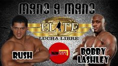 RUSH VS BOBBY LASHLEY MANO A MANO EN LIGA ÉLITE
