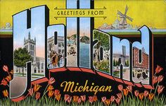 87 best greetings from michigan images on pinterest post cards greetings from holland michigan m4hsunfo