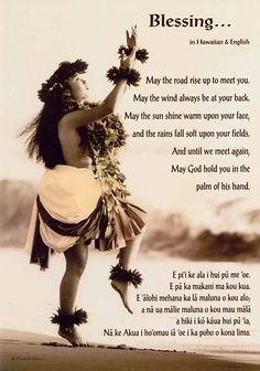Irish blessing translated to Hawaiian. My worlds collide.