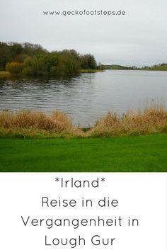 In Lough Gur, ganz in der Nähe von Limerick, wird man Zeuge prähistorischen Lebens. Gänsehaut-Feeling inklusive. #irland #loughgur# reisen #reiseblog