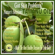 GOT SKIN PROBLEMS? Nature's amazing solution: Tamanu Oil
