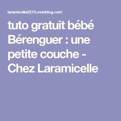 tuto gratuit bébé Bérenguer : une petite couche - Chez Laramicelle