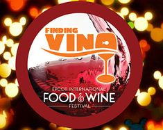 Epcot Food and Wine Festival - Finding Vino - Disney Celebration Inspired Button