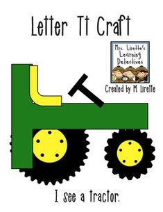 69304dcc1a2465b2a2fc3eeb1591f09c T Letter Craft Tractor Template on preschool horse, for preschoolers, free printable alphabet,