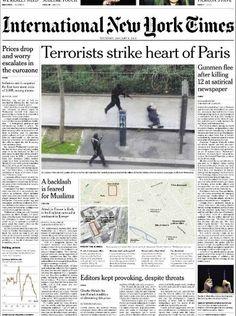 Charlie Hebdo : La Une du New York Times du 8 janvier 2015 New York Times, New Times, The World Newspaper, Charlie Hebdo, Newspaper Headlines, The Eighth Day, Days Of The Year, International News, Paris