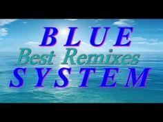 Blue System - Best Re-Mixes