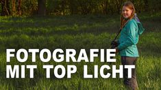 LANDSCHAFTSFOTOGRAFIE bei BESTEM LICHT | WANN ist die BESTE ZEIT zum FOT... Perfect Photo, Good Times, Scenery Photography, Landscape Pictures