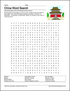 China Printables - China Wordsearch. Print the China Word Search and find the China related words.: China WordsearchChina VocabularyChina Crossword PuzzleChina ChallengeChina Alphabet ActivityChina Vocabulary Study SheetChinese Numbers Matching ActivityChinese Colors WorksheetChinese Days of the Week WorksheetChinese Vocabulary Study SheetFlag of China Coloring PageChina Outline MapThe Great Wall of China Coloring Page