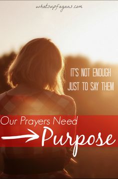 Love this post! It is so true that just saying our prayers is not going to cut if we want a real relationship with God. I need to make my prayers meaningful too.