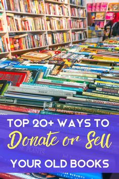 Looking for where to donate books? Here are the top places, both near you and online, to donate or even sell your used books for some extra cash.