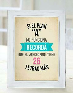 """Si el plan """"A"""" no fu Albert Schweitzer, Moda Instagram, Classroom Crafts, Cheer Up, Spanish Quotes, Quote Prints, Daily Quotes, Positive Vibes, Cool Words"""