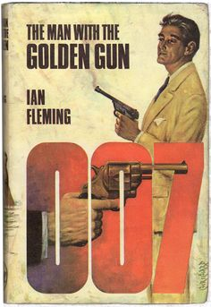 The Man with the Golden Gun by Ian Fleming (Hardback, James Bond Movie Posters, James Bond Books, James Bond Movies, James Bond Images, James Bond Party, James Bond Style, Pulp Fiction Book, Classic Books, Paperback Books