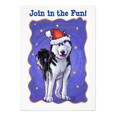 Heads and Tails Festive Husky Christmas Party Invitation created by Animal Parade, art by Traci Van Wagoner. This cute pup is ready to share in the holiday cheer with all your friends. Have a tail wagging good party. Woof and ho, ho, ho!