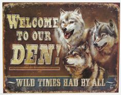Vintage Replica Tin Metal Sign Welcome to our Den Camp cabin lodge man cave 1984