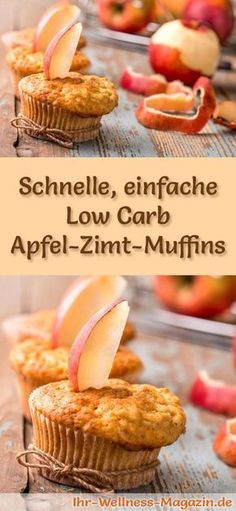 Rezept für einfache Low Carb Apfel-Zimt-Muffins – kohlenhydratarm, kalorienredu… Recipe for simple low carb apple cinnamon muffins – low in carbohydrates, low in calories, with no sugar and cereal flour Apple Cinnamon Muffins, Cinnamon Apples, Low Carb Desserts, Low Carb Recipes, Soup Recipes, Cookie Recipes, Diet Recipes, Streusel Muffins, No Sugar Foods