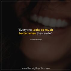 """""""Everyone looks so much better when they smile."""" #smile #instagram #pinterest #quotes #quotesforher #smiling #goodmood #mood #insta #inspiration #keepsmiling #quotesoftheday #quoteoftheday #qotd #thebrightquotes #funny #boyfriend #girlfriend #captions"""