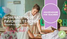 Help me #RaiseAHand with @ThredUP for Teachers We Love! - http://www.mommygreenest.com/help-me-raiseahand-with-thredup-for-teachers-we-love/